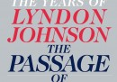 The Passage of Power - The Years of Lyndon Johnson