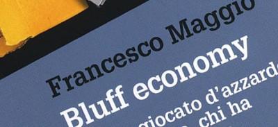 L'economia del bluff