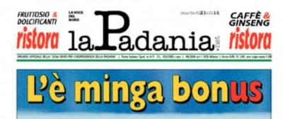 Chiude la Padania