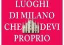 111 luoghi di Milano