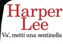 """La copertina italiana del sequel di """"Il buio oltre la siepe"""" di Harper Lee"""