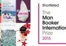 I finalisti del Man Booker International Prize 2016