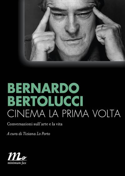 Bertolucci-CinemaLaPrimaVolta_ALTA