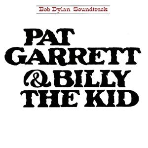 Bob_Dylan_-_Pat_Garrett_&_Billy_the_Kid