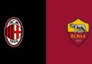 Milan-Roma in streaming e in diretta TV