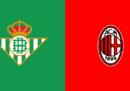 Betis Siviglia-Milan in diretta TV e in streaming