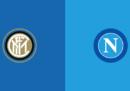 Inter-Napoli, dove vederla in streaming e in TV