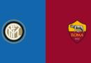 Inter-Roma in TV e in streaming