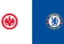 Eintracht Francoforte-Chelsea in diretta TV e in streaming