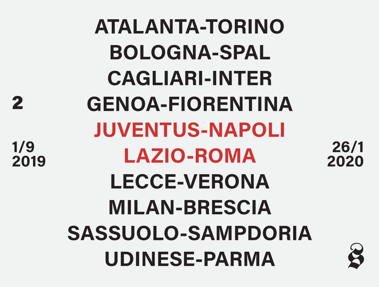 Calendario Partite Calcio Serie A.Serie A Il Calendario Del Campionato 2019 20 Il Post