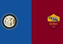 Inter-Roma in diretta TV e in streaming