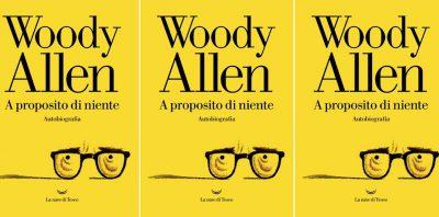 Alla fine l'autobiografia di Woody Allen è stata pubblicata anche negli Stati Uniti