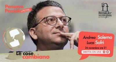 Le cose cambiano, con Andrea Salerno